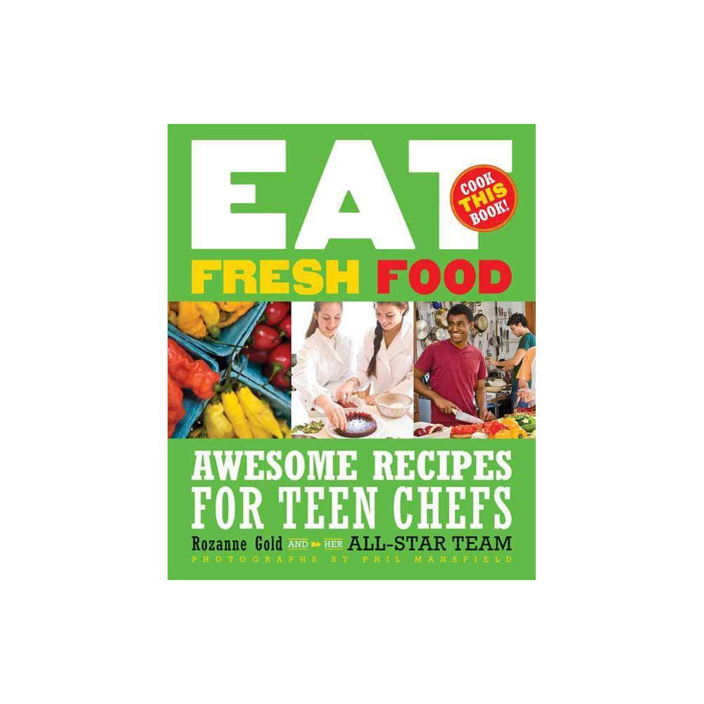 Eat Fresh Food By Rozanne Gold Paperback