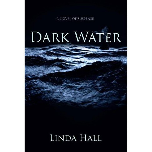 Dark Water - (Fog Point) by  Linda Hall (Paperback) - image 1 of 1