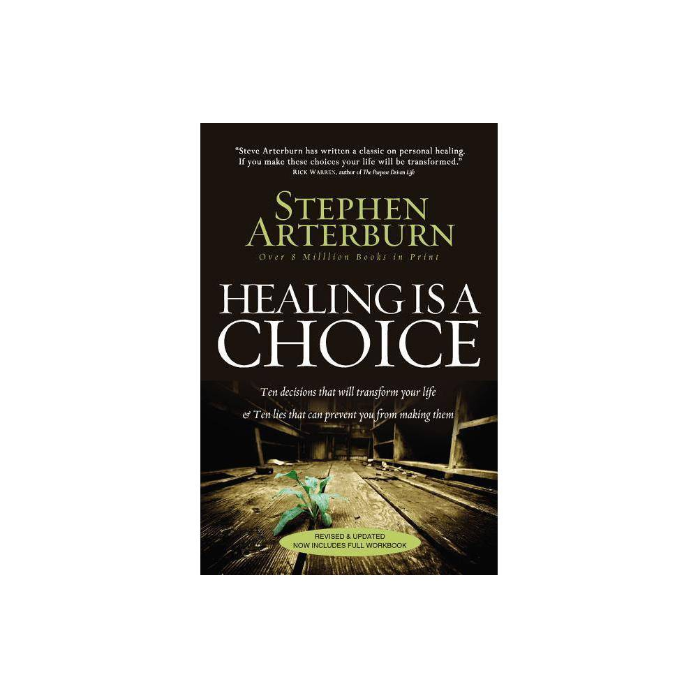 Image of Healing Is a Choice - by Stephen Arterburn (Paperback)