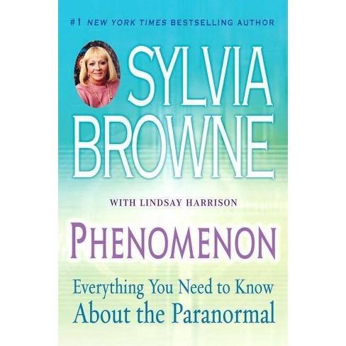 Phenomenon - by  Sylvia Browne & Lindsay Harrison (Paperback) - image 1 of 1