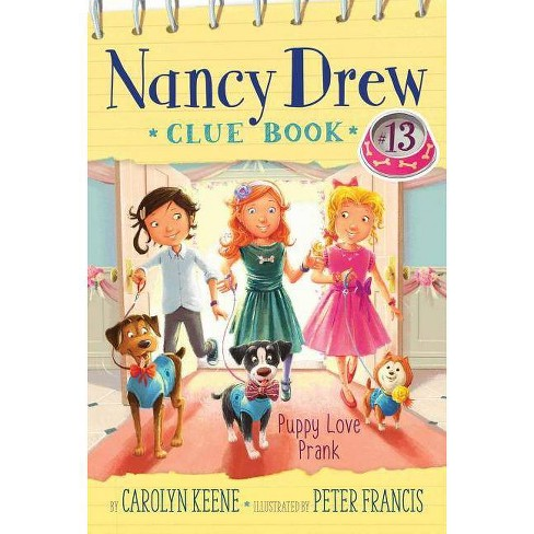 Puppy Love Prank - (Nancy Drew Clue Book) by  Carolyn Keene (Hardcover) - image 1 of 1