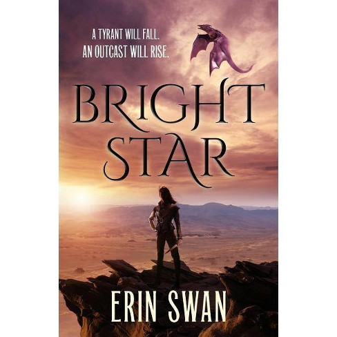 Bright Star - by  Erin Swan (Hardcover) - image 1 of 1