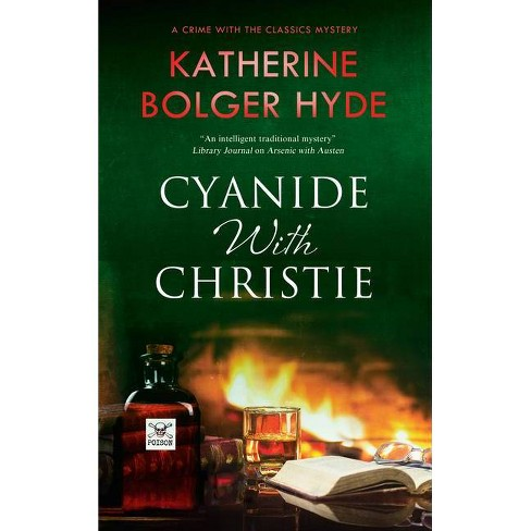 Cyanide with Christie - (Crime with the Classics) by  Katherine Bolger Hyde (Hardcover) - image 1 of 1