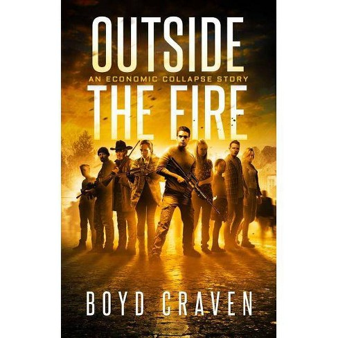 Outside the Fire - by  Boyd Craven (Paperback) - image 1 of 1