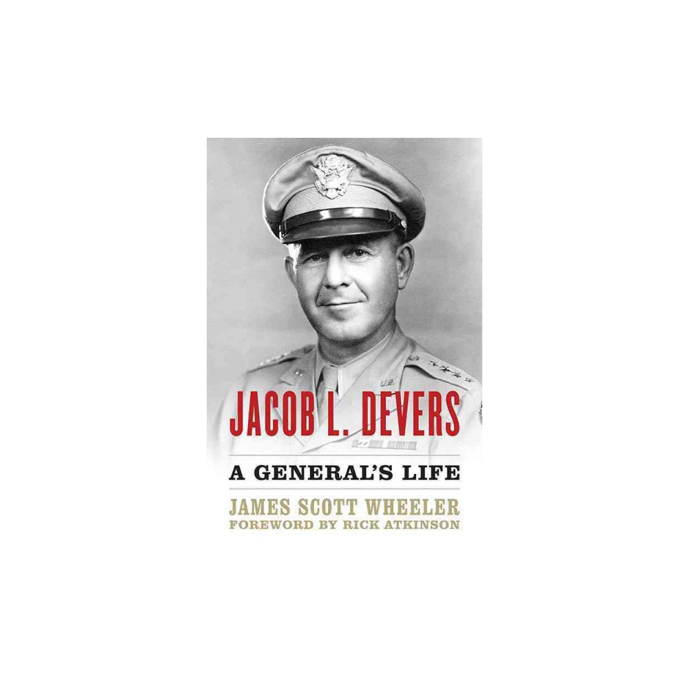 Jacob L. Devers ( American Warriors) (Hardcover)