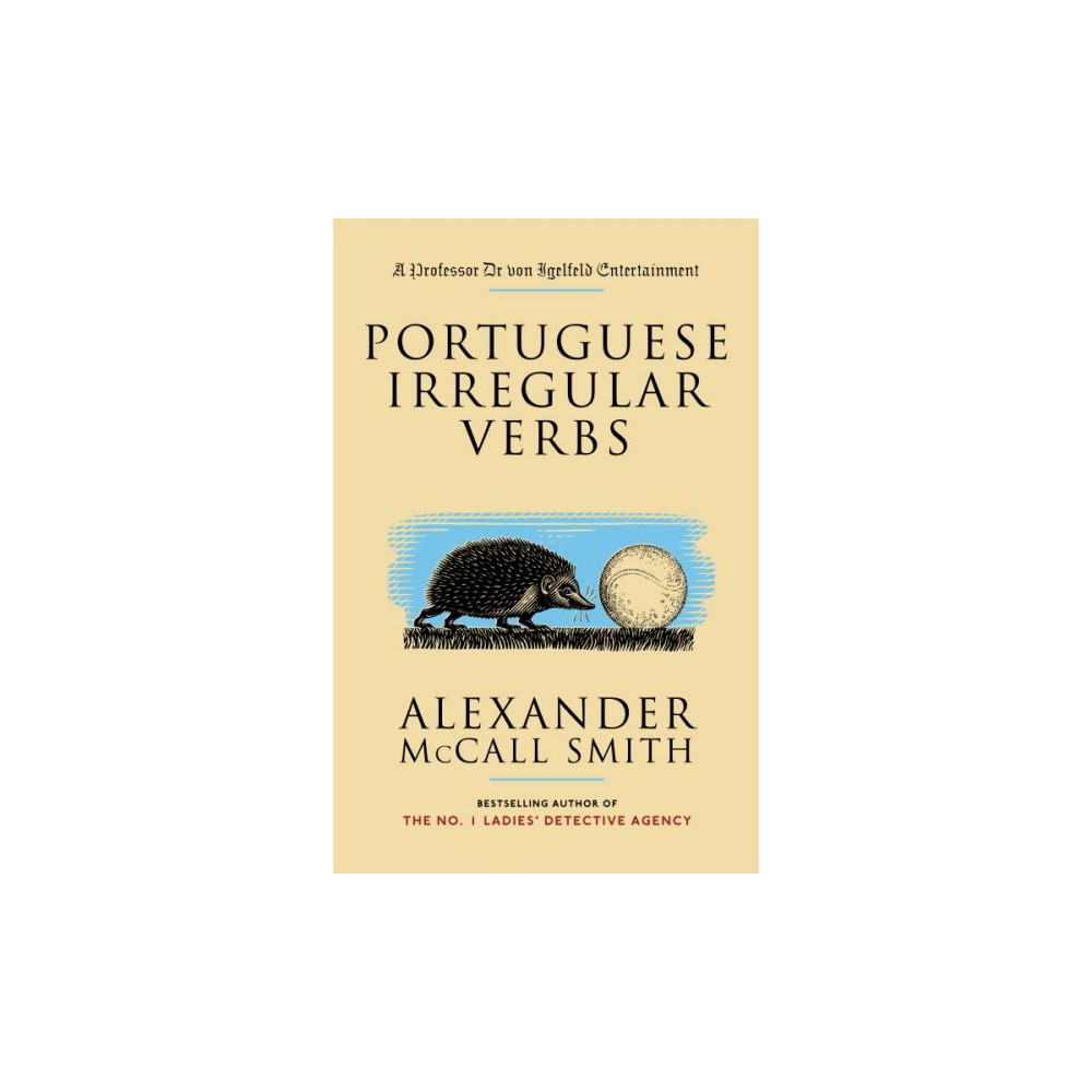Portuguese Irregular Verbs - by Alexander McCall Smith (Paperback)