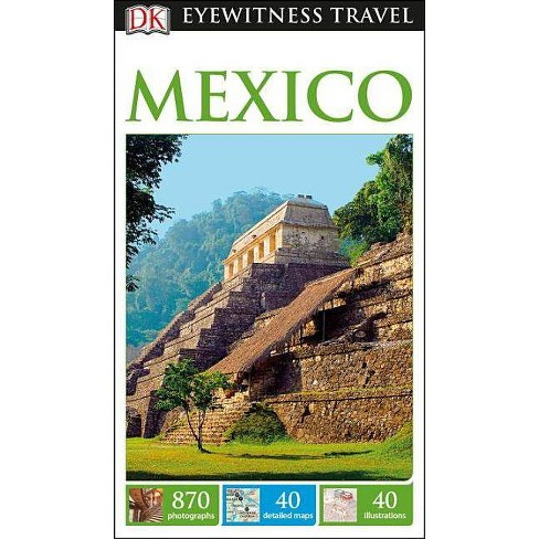 Dk Eyewitness Mexico (Paperback) - image 1 of 1