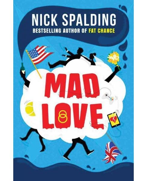 Mad Love (Paperback) (Nick Spalding) - image 1 of 1