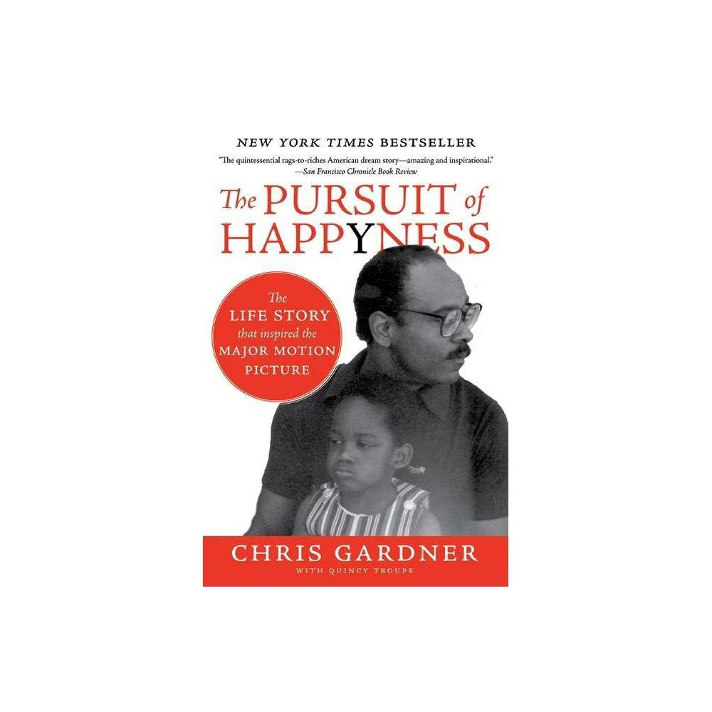 The Pursuit Of Happyness By Chris Gardner Paperback