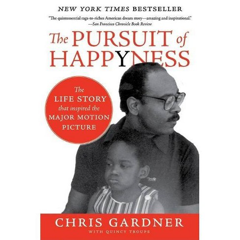 The Pursuit of Happyness - by  Chris Gardner (Paperback) - image 1 of 1