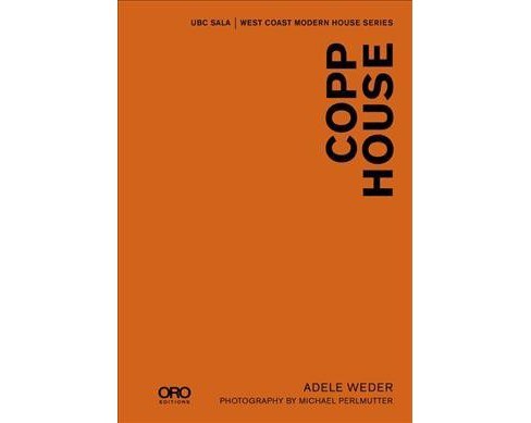 Copp House (Hardcover) (Adele Weder) - image 1 of 1