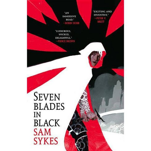Seven Blades in Black - (Grave of Empires) by  Sam Sykes (Paperback) - image 1 of 1