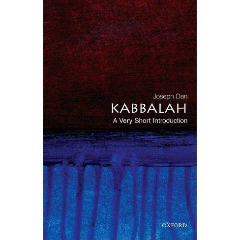 Kabbalah: A Very Short Introduction - (Very Short Introductions) by  Joseph Dan (Paperback) - image 1 of 1
