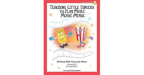 Teaching Little Fingers to Play More Movie Music : 10 Piano Solos with Optional Accompaniments - image 1 of 1