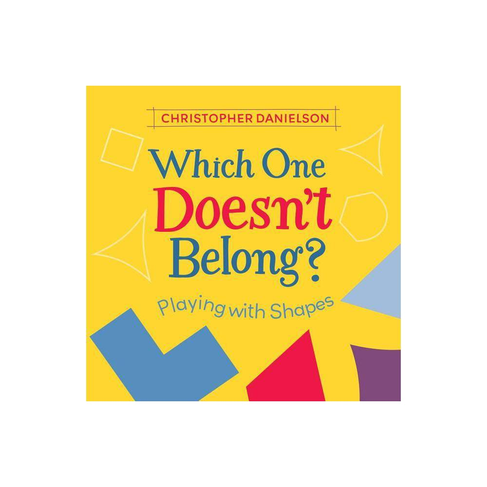 Which One Doesn T Belong By Christopher Danielson Paperback