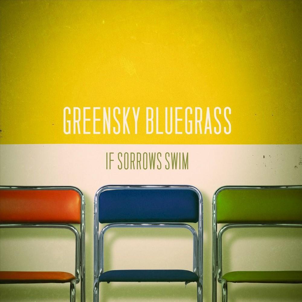 Greensky Bluegrass - If Sorrows Swim (Vinyl)