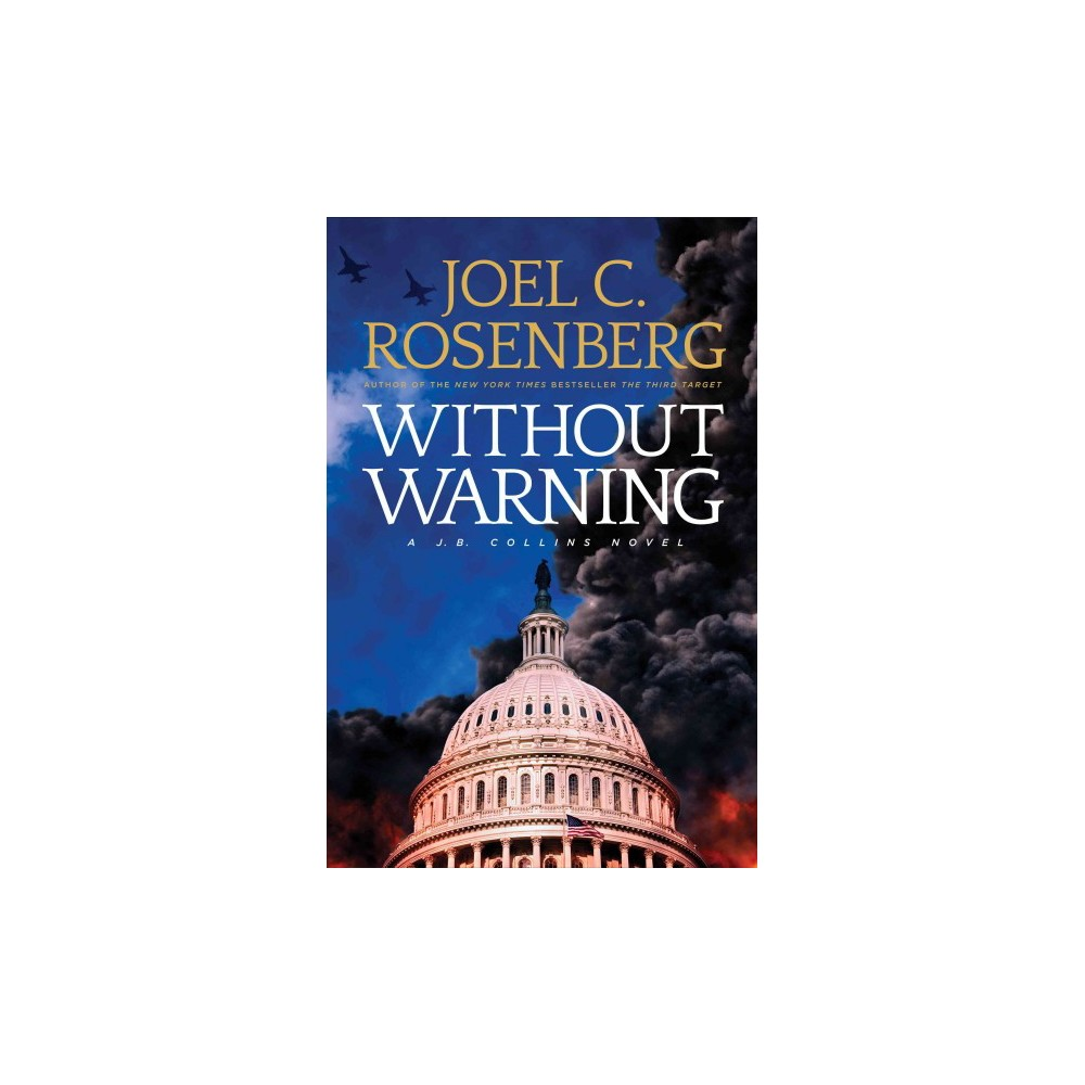 Without Warning (Hardcover) (Joel C. Rosenberg)