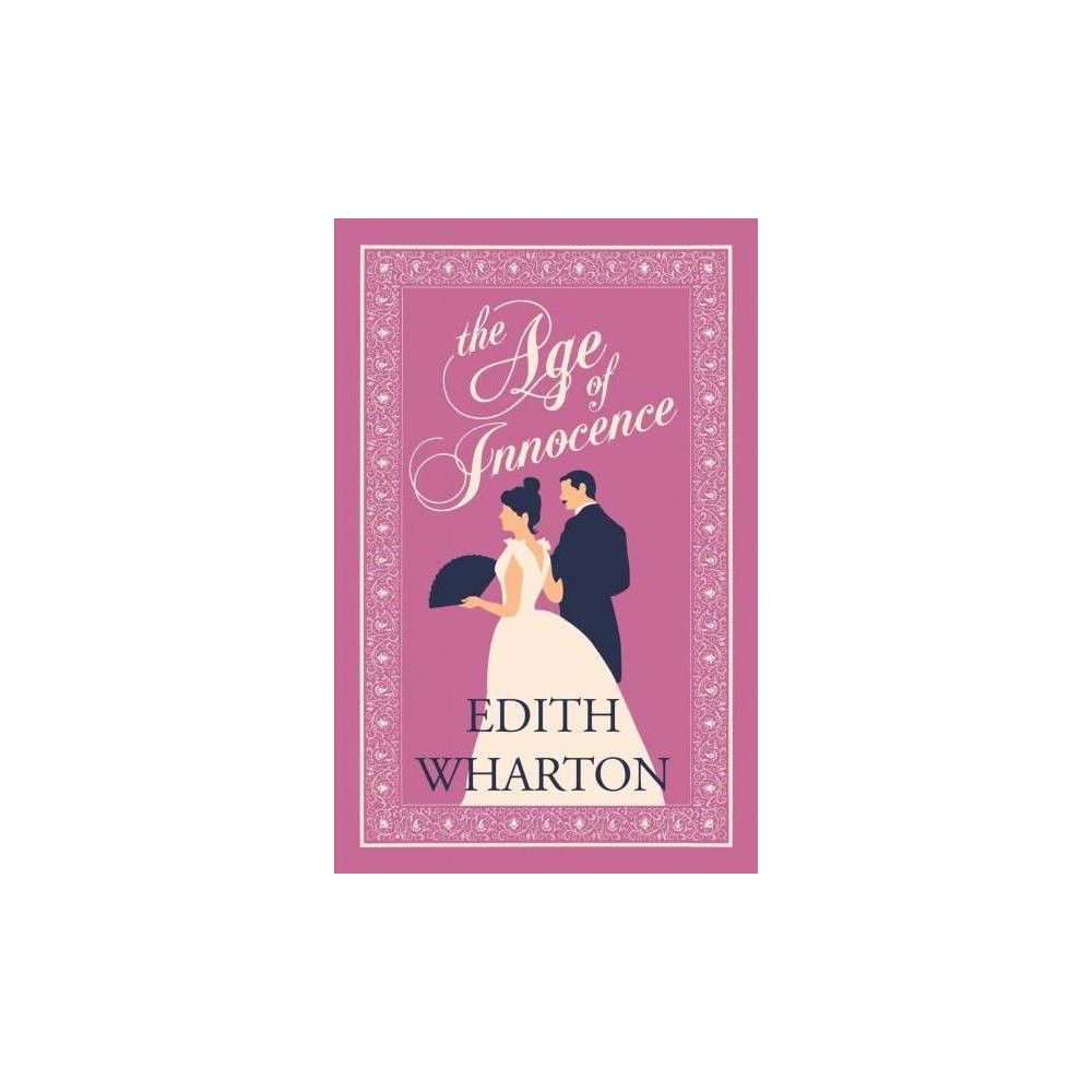 Age of Innocence - (Evergreens) by Edith Wharton (Paperback)
