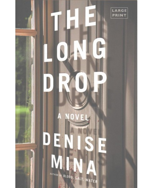 Long Drop -  Large Print by Denise Mina (Hardcover) - image 1 of 1