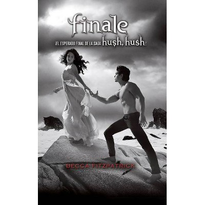Finale (Spanish Edition) - (Hush, Hush) by  Becca Fitzpatrick (Hardcover)