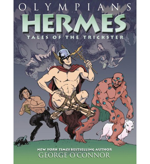 Olympians 10 : Hermes: Tales of the Trickster -  (Olympians) by George O'Connor (Hardcover) - image 1 of 1