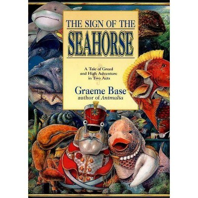 The Sign of the Seahorse - (Picture Puffin Books)by Graeme Base (Paperback)