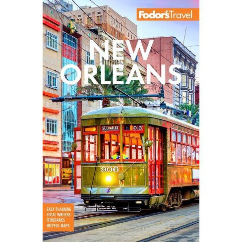 Fodor's New Orleans - (Full-Color Travel Guide) 29th Edition by  Fodor's Travel Guides (Paperback) - image 1 of 1