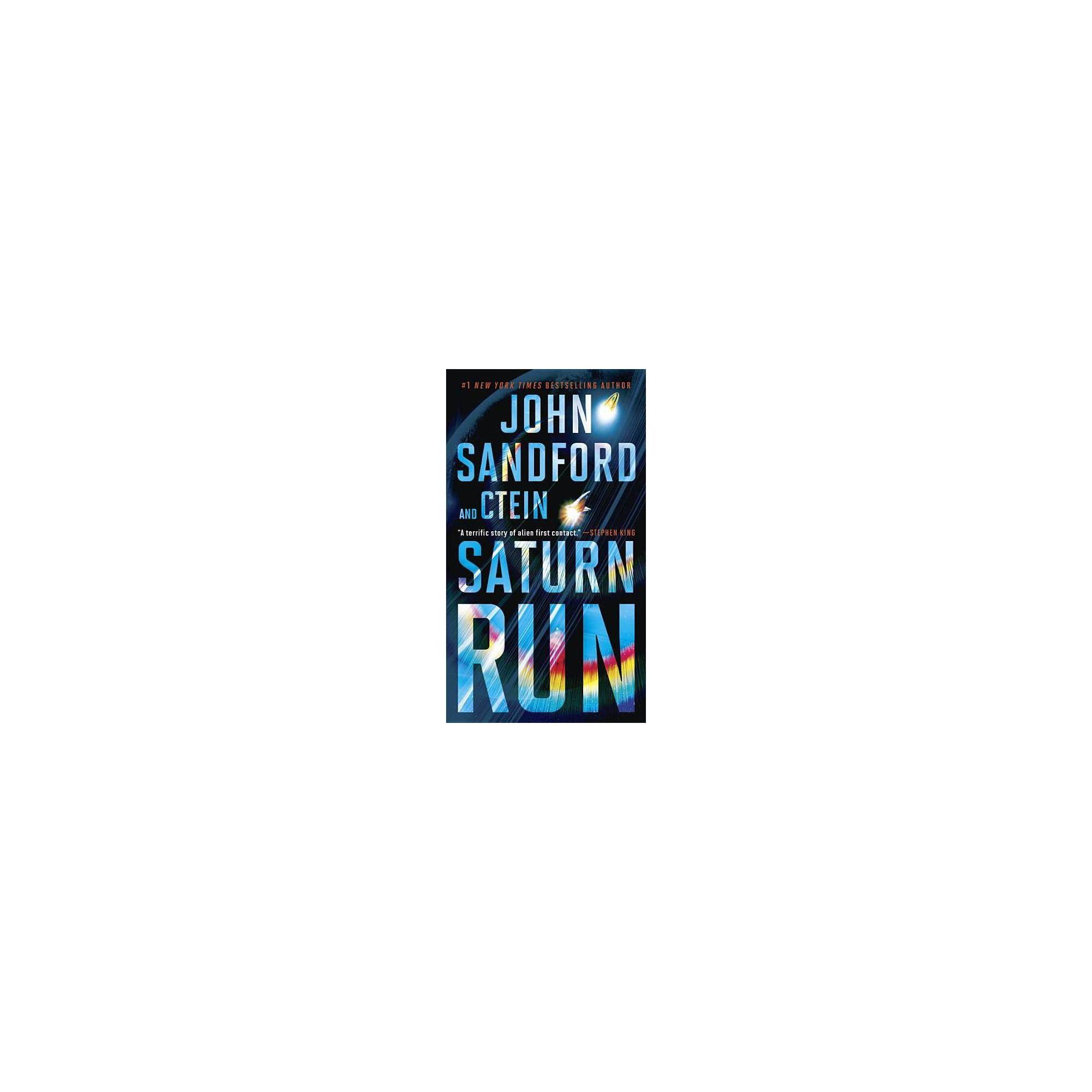 Saturn Run - by John Sandford & Ctein (Paperback)