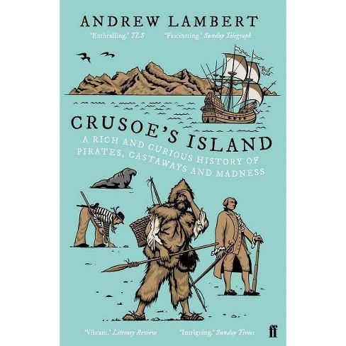 Crusoe's Island - by  Andrew Lambert (Paperback) - image 1 of 1