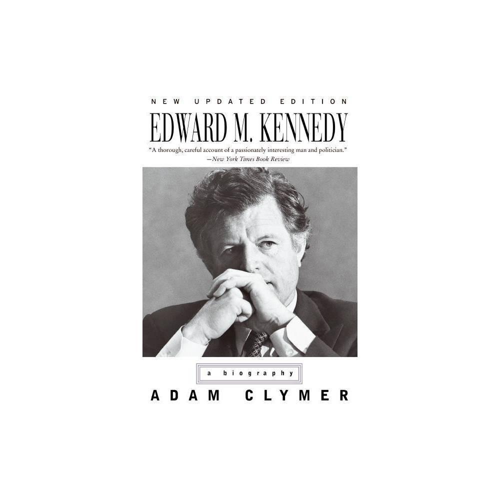 Edward M Kennedy By Adam Clymer Paperback