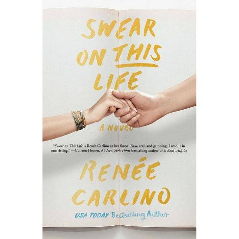 Swear on This Life - by  Renee Carlino (Paperback) - image 1 of 1