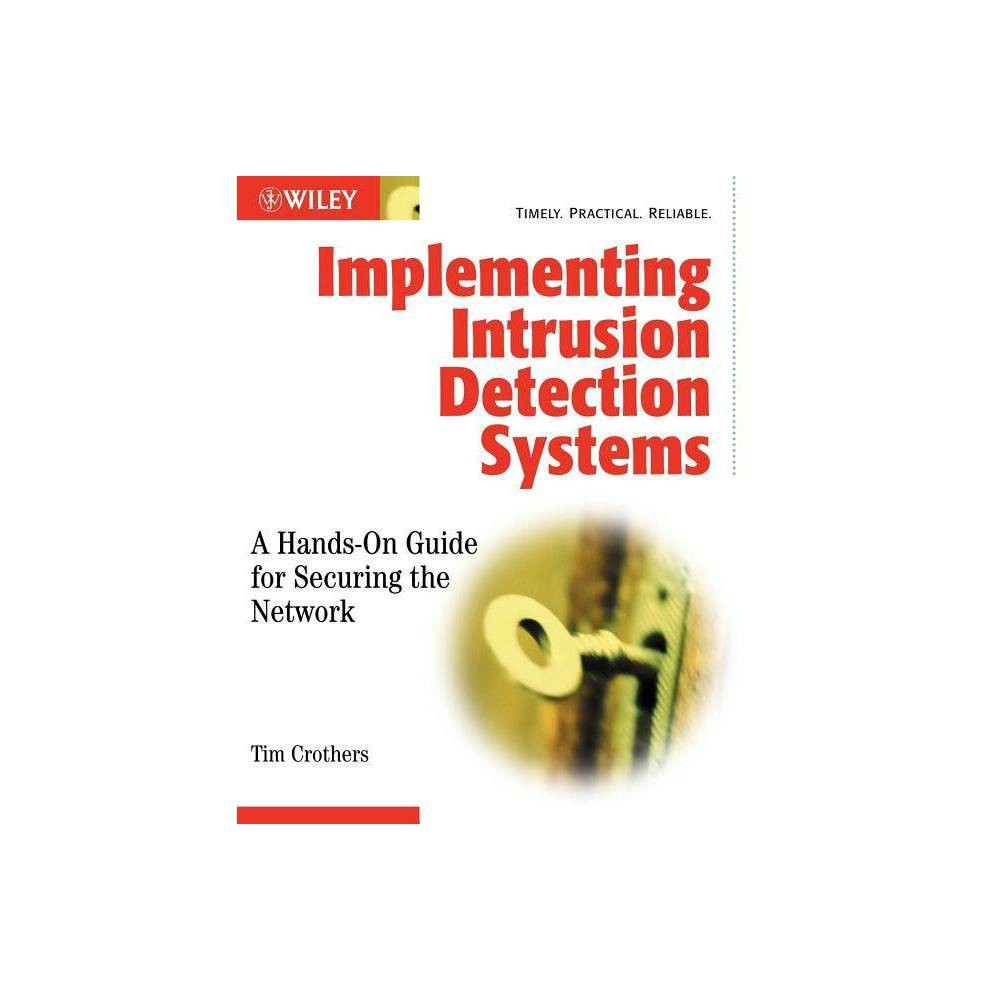 Implementing Intrusion Detection Systems By Tim Crothers Paperback