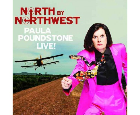 North by Northwest : Paula Poundstone Live! (Unabridged) (CD/Spoken Word) - image 1 of 1
