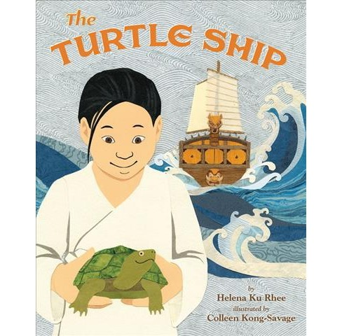 Turtle Ship -  by Helena Ku Rhee (School And Library) - image 1 of 1