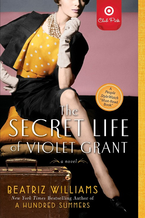 The Secret Life of Violet Grant (Reprint) (Paperback) by Williams Beatriz - image 1 of 1