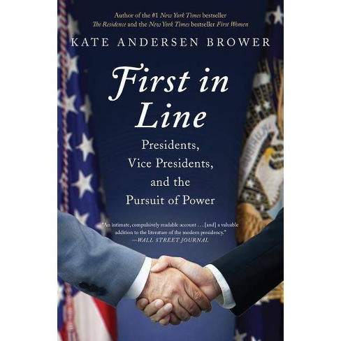 First in Line - by  Kate Andersen Brower (Paperback) - image 1 of 1