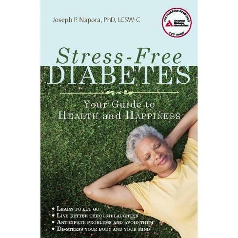 Stress-Free Diabetes - by  Joseph P Napora (Paperback) - image 1 of 1
