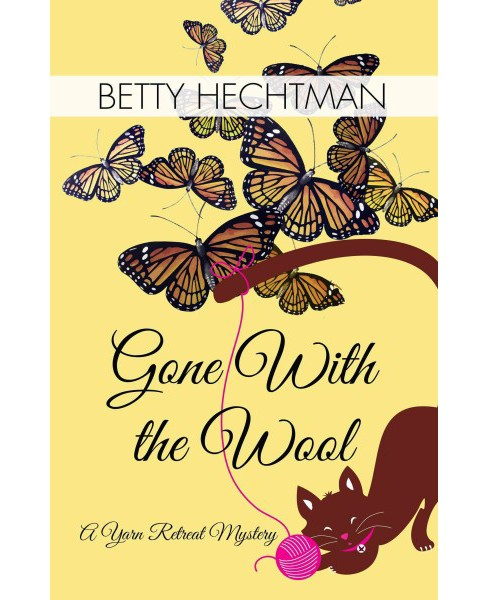 Gone With the Wool (Large Print) (Paperback) (Betty Hechtman) - image 1 of 1