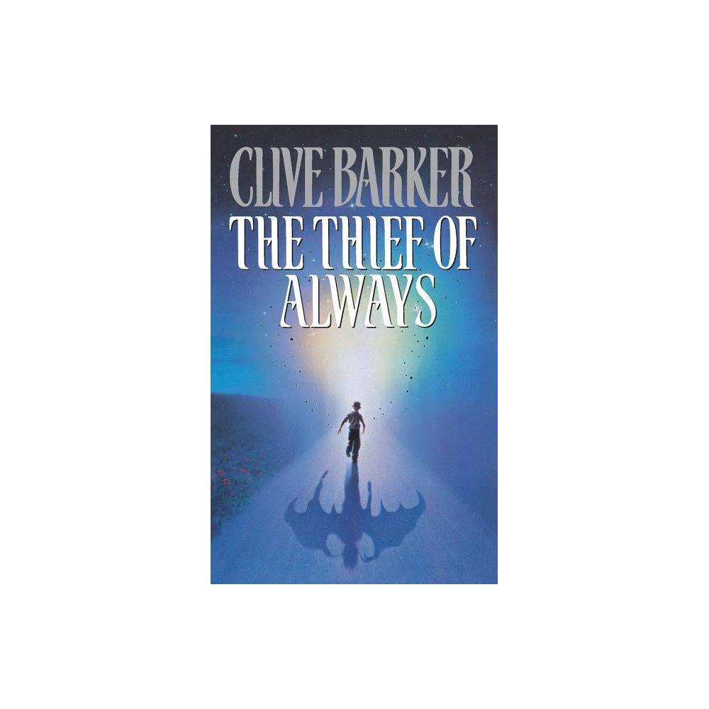 The Thief of Always - by Clive Barker (Paperback) Reviews