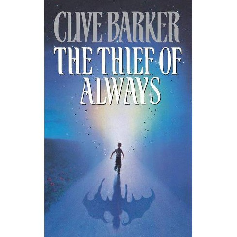 The Thief of Always - by  Clive Barker (Paperback) - image 1 of 1