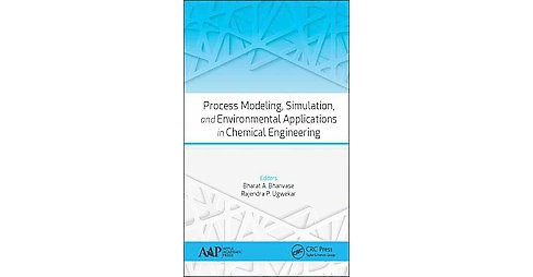 Process Modeling, Simulation, and Environmental Applications in Chemical Engineering (Hardcover) - image 1 of 1