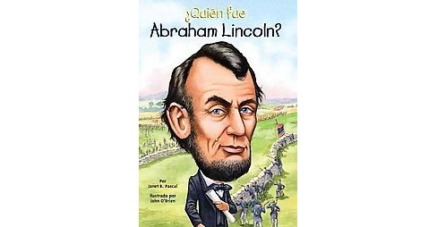 Quien fue Abraham Lincoln? / Who was Abraham Lincoln? (Translation) (Paperback) - image 1 of 1