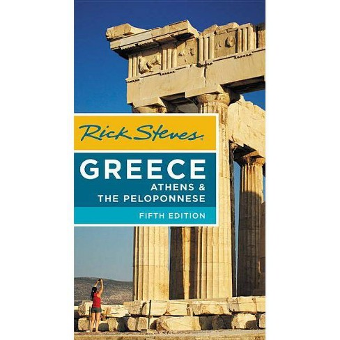 Rick Steves Greece: Athens & the Peloponnese -  5(Paperback) - image 1 of 1