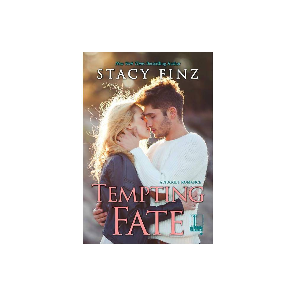 Tempting Fate - by Stacy Finz (Paperback)