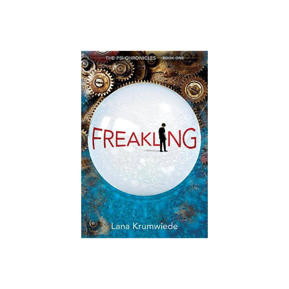 Freakling Psi Chronicles By Lana Krumwiede Paperback