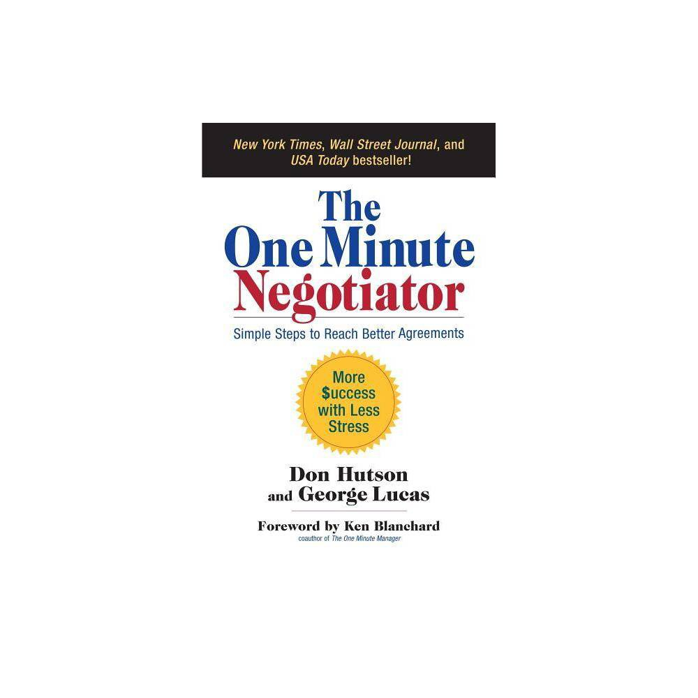 The One Minute Negotiator By Don Hutson George Lucas Hardcover
