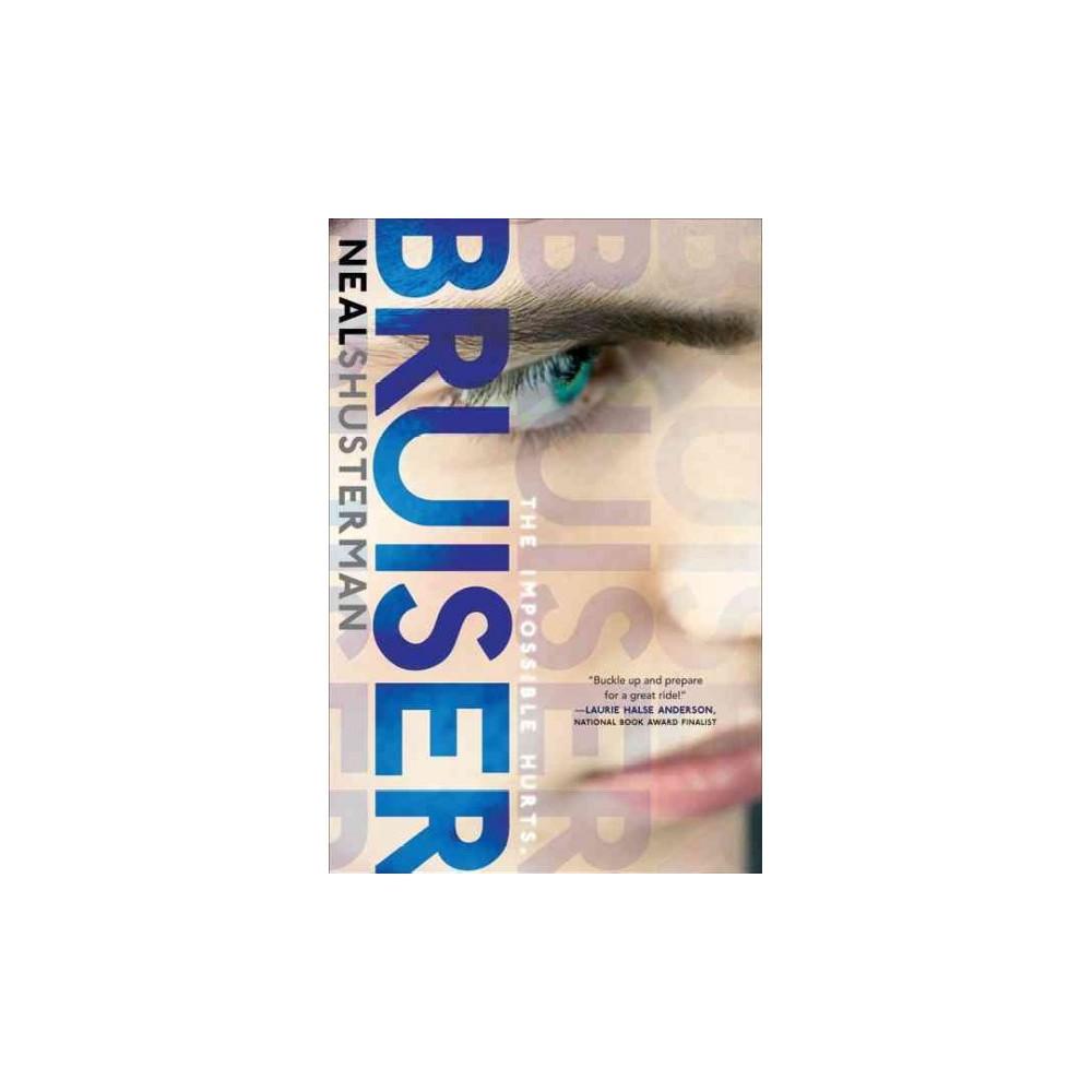Bruiser - by Neal Shusterman (Hardcover)