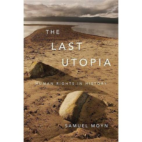The Last Utopia - by  Samuel Moyn (Paperback) - image 1 of 1