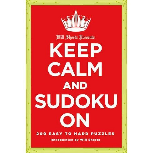 Will Shortz Presents Keep Calm and Sudoku on - (Will Shortz Presents...) (Paperback) - image 1 of 1