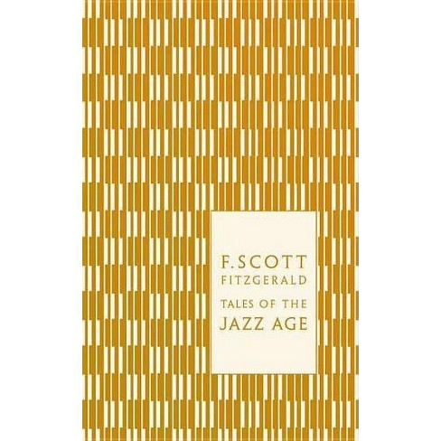 Tales of the Jazz Age - (Penguin Classics Hardcover) by  F Scott Fitzgerald (Hardcover) - image 1 of 1